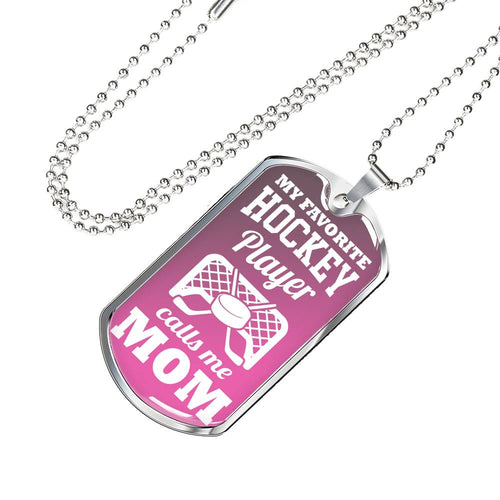My Favorite Hockey Player Calls Me Mom Dog Tag - HockeyAF
