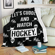 Fun Let's Cuddle and Watch Hockey Blanket| Unique hockey gift idea