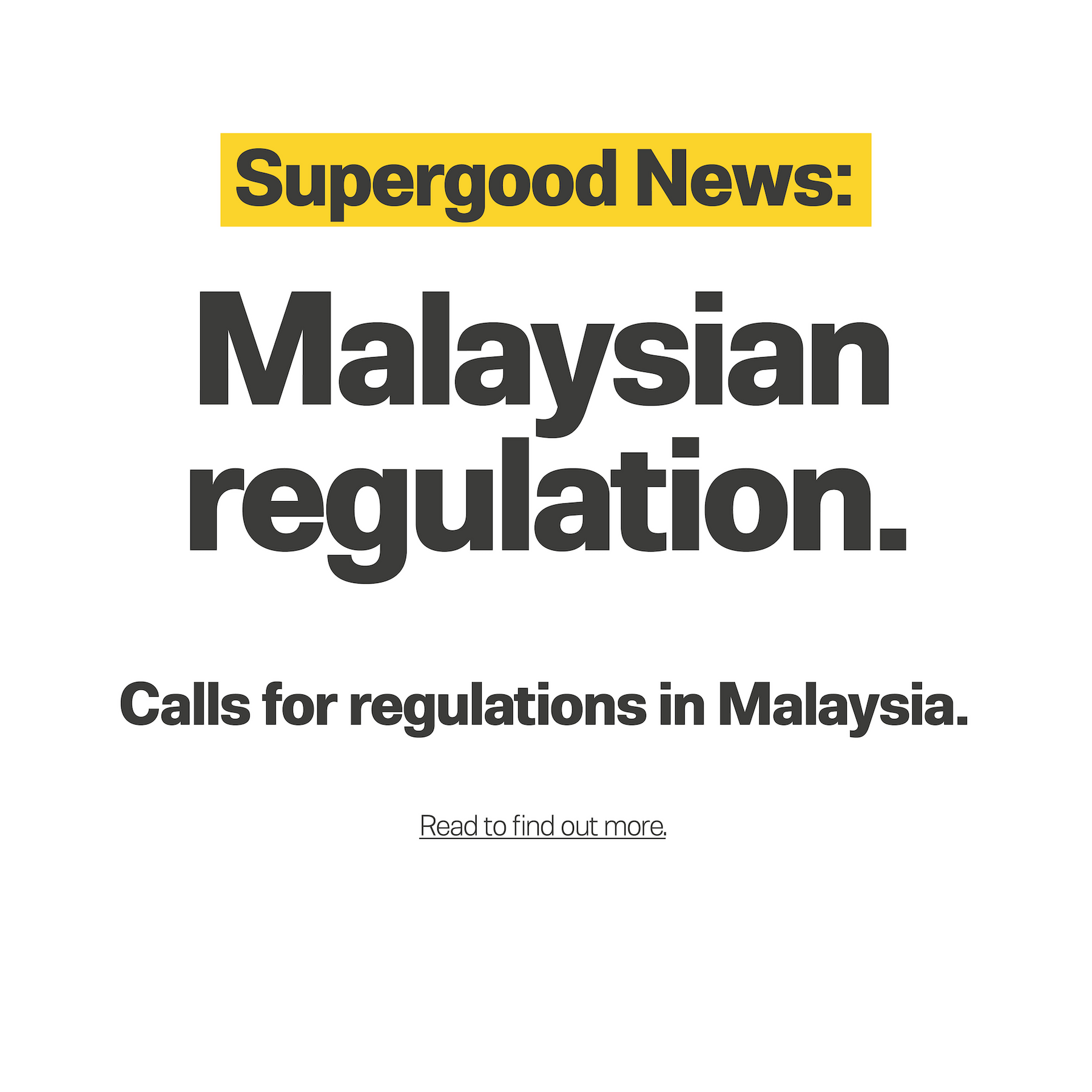 Calls for regulations in Malaysia