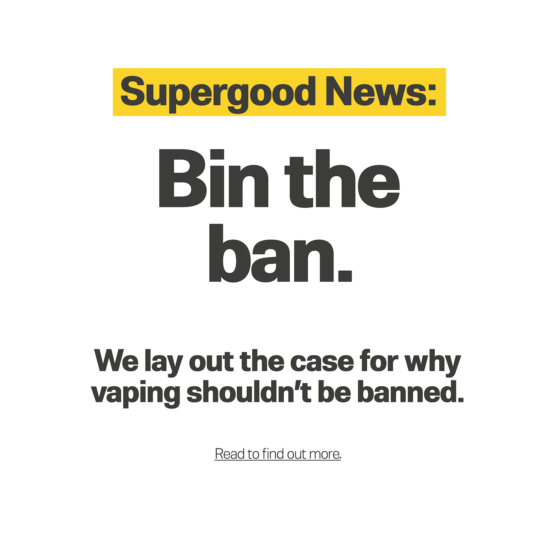 Vaping shouldn't be banned.