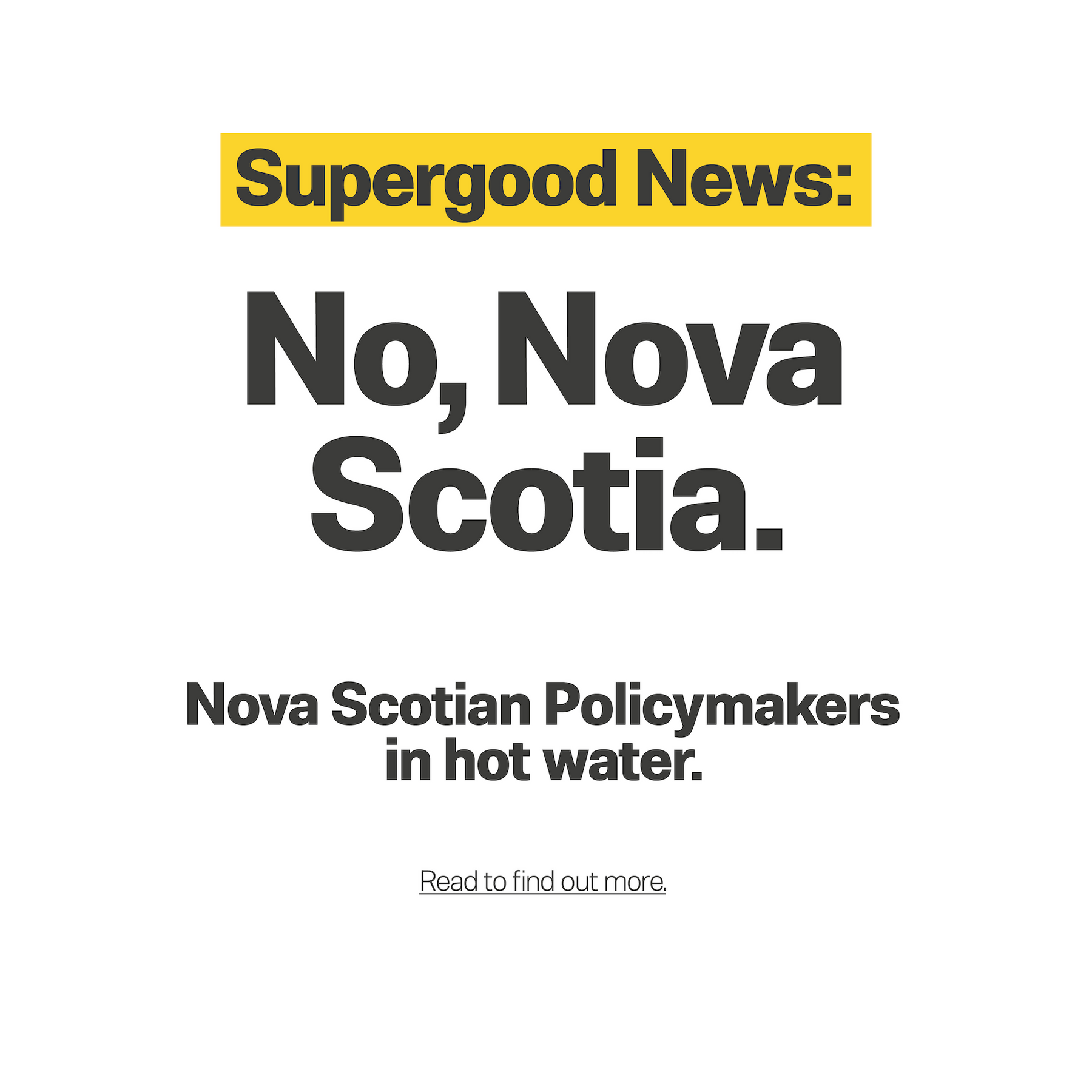 Nova Scotian Policymakers in hot water.