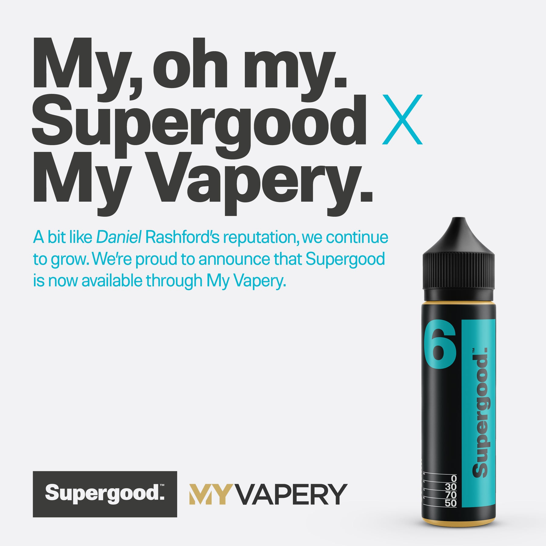 Supergood x My Vapery