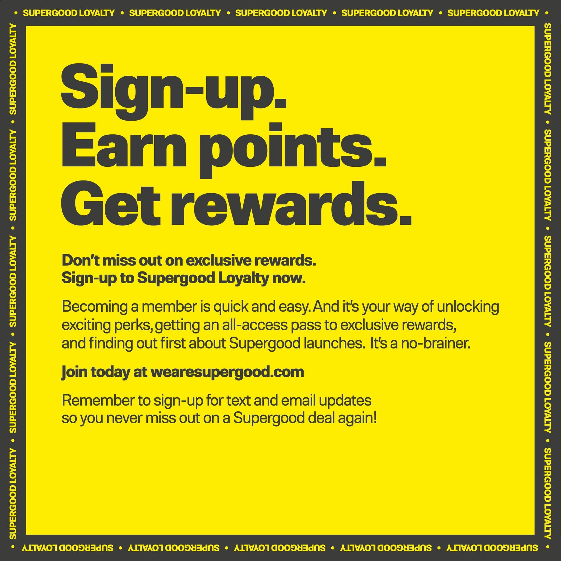 News-Sign-up. Earn points. Get rewards. | We Are Supergood.