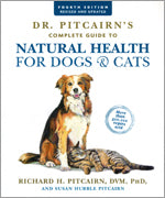 Dr. Pitcairn's Complete Guide to Natural Health for Dogs and Cats