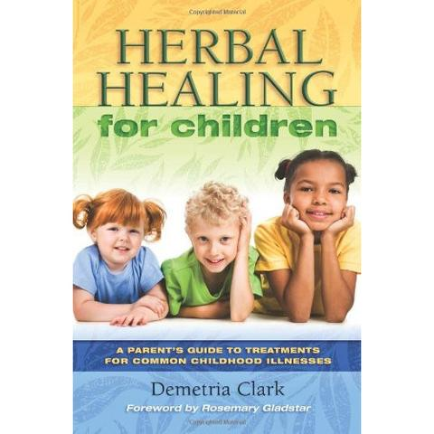 Herbal Healing for Children