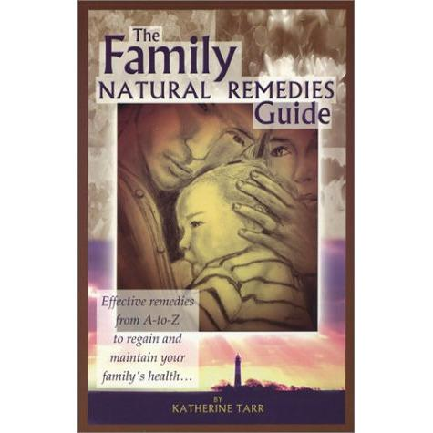 Family Natural Remedies Guide, The