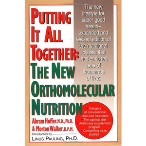 Putting it all Together: The New Orthomolecular Nutrition