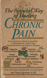The Natural Way of Healing Chronic Pain