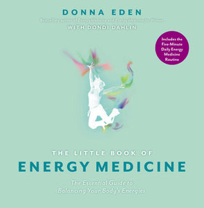 Little Book of Energy Medicine, The