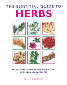 Essential Guide to Herbs, The