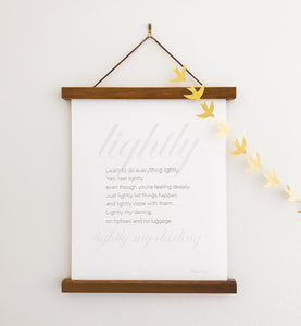Quote Print: Lightly, my darling
