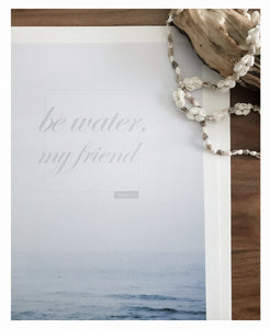 Quote Print: Be Water