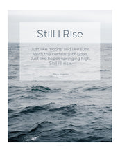 Load image into Gallery viewer, Quote Print: Still I Rise