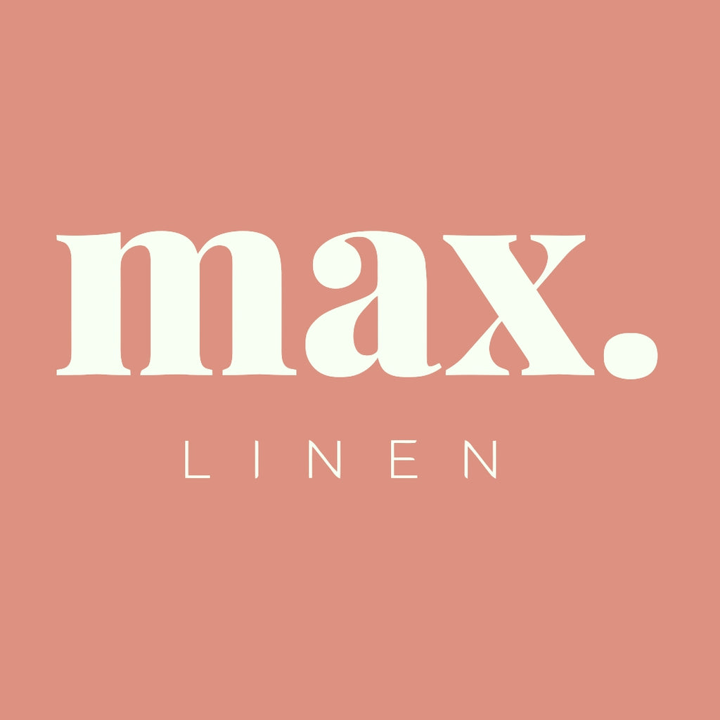 Why choose Max Linen?