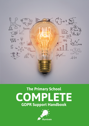 The Primary School COMPLETE GDPR Handbook