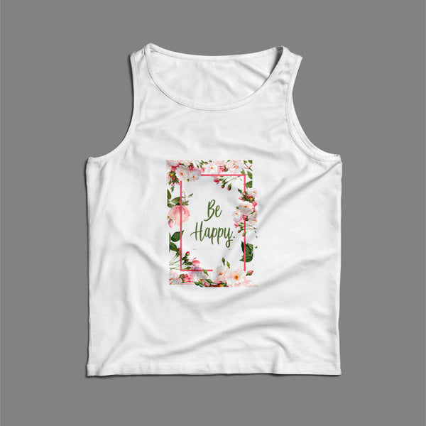 Floral Flower Be Happy Quotes Men Tank Top | Teesmarvel