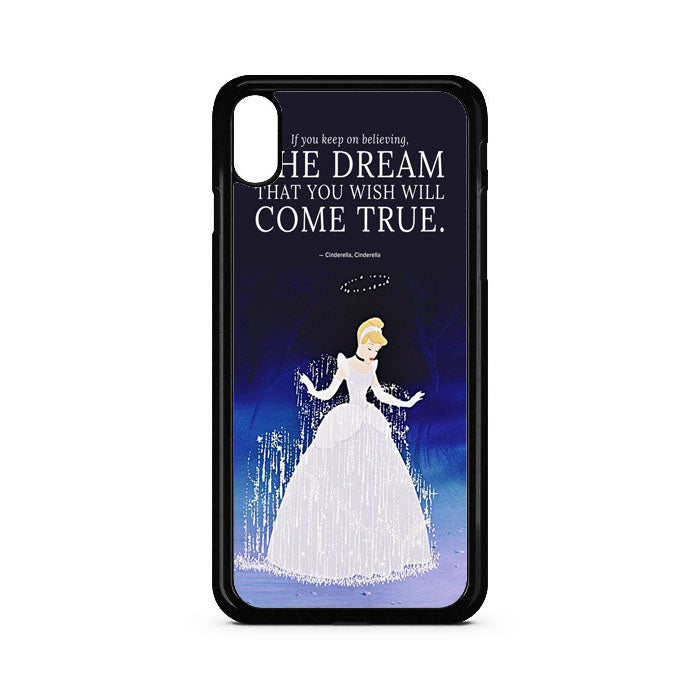 A Dream Cinderella Quotes iPhone XS Max Case | Teesmarvel