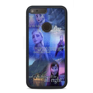 Frozen Quotes Google Pixel Case | Teesmarvel