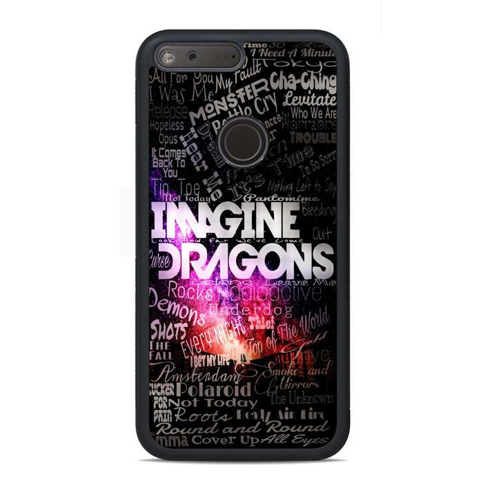 Imagine Dragons Quotes Google Pixel Case | Teesmarvel