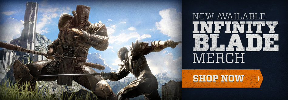 Now Available: Infinity Blade Merch - Shop Now
