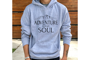 Adventure Is In My Soul Hoodie
