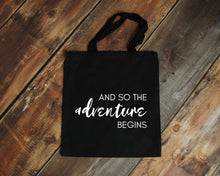 Load image into Gallery viewer, And so the Adventure Begins black cotton canvas tote bag | Modern Trail