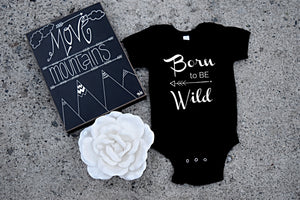Born to be Wild Infant Onesie