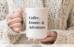 Coffee Donuts & Adventure coffee mug 15 oz. | Modern Trail