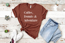 Load image into Gallery viewer, Coffee, Donuts & Adventure Tee
