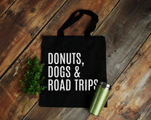 Load image into Gallery viewer, Donuts Dogs & Road Trips reusable black canvas tote bag by Modern Trail