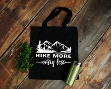 Load image into Gallery viewer, Hike More Worry Less black cotton canvas tote bag | Modern Trail