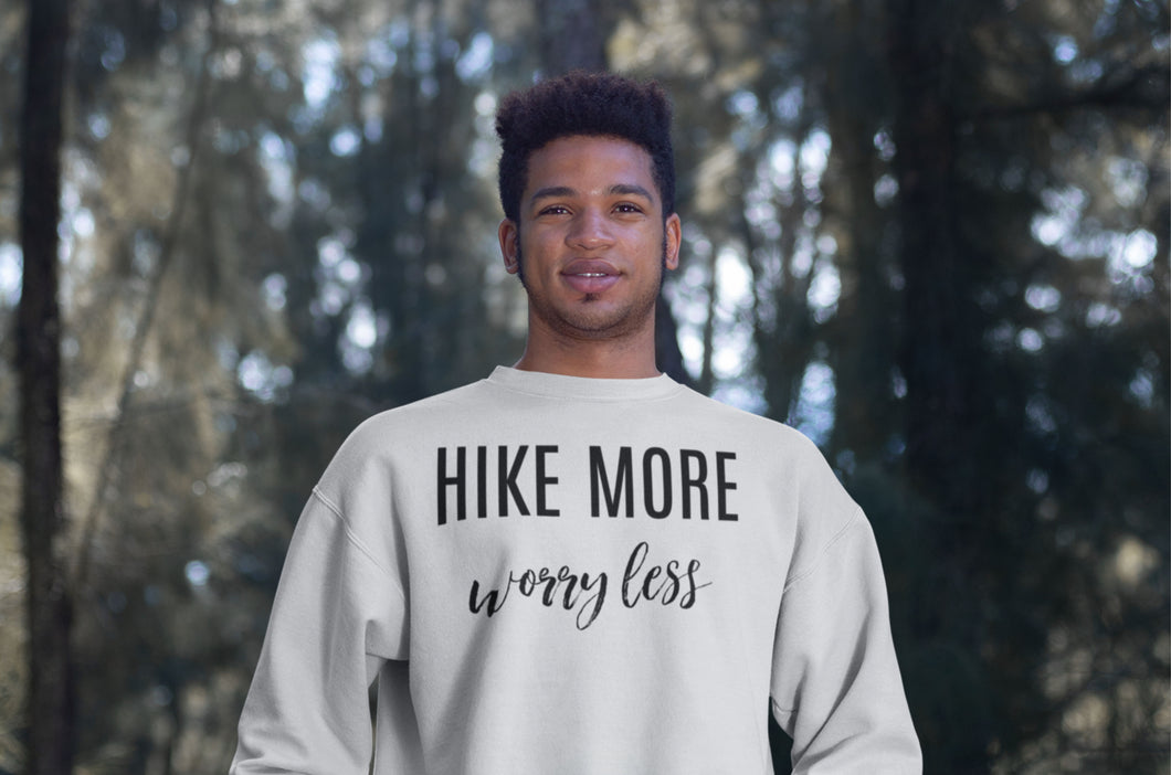 Hike More Worry Less Crewneck Sweatshirt