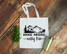 Load image into Gallery viewer, Hike More Worry Less white cotton canvas tote bag | Modern Trail