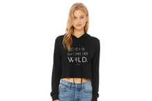 Load image into Gallery viewer, Love Her but Leave Her Wild black cropped hoodie | Modern Trail