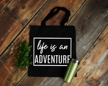 Load image into Gallery viewer, Life is an Adventure black canvas tote bag by Modern Trail