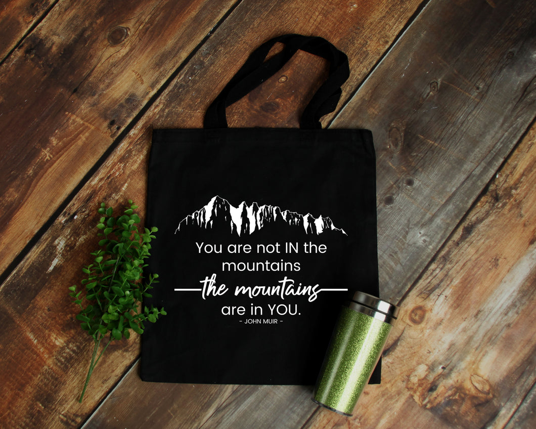 The Mountains Are in You black cotton canvas tote bag | Modern Trail