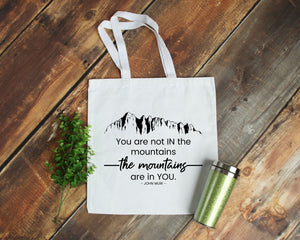 The Mountains Are in You white cotton canvas tote bag | Modern Trail