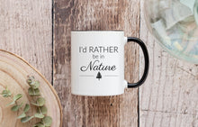 Load image into Gallery viewer, I'd Rather Be in Nature White & Black Coffee Mug 11 oz. | Modern Trail