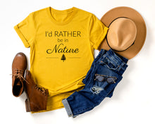 Load image into Gallery viewer, I'd Rather be in Nature Tee