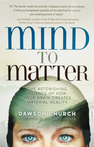 Mind To Matter  by Dawson Church