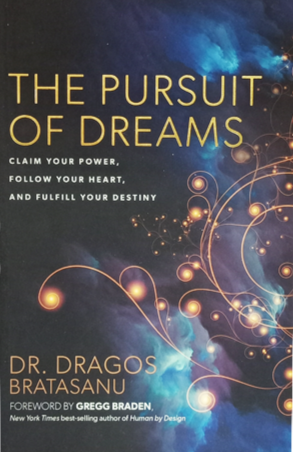 THE PURSUIT OF DREAMS   by Dr. Dragos  Bratasanu