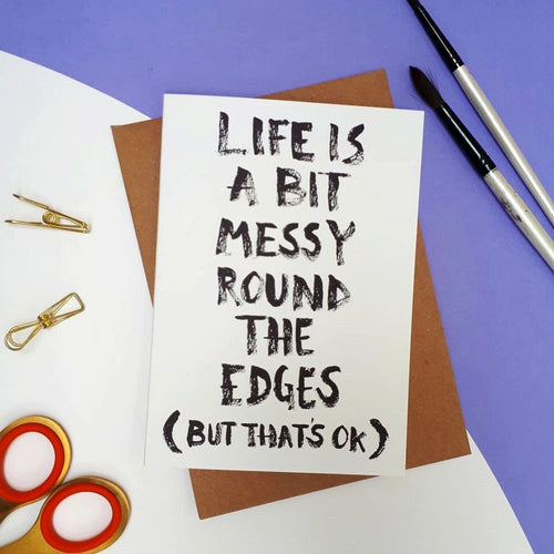 Life is Messy Card