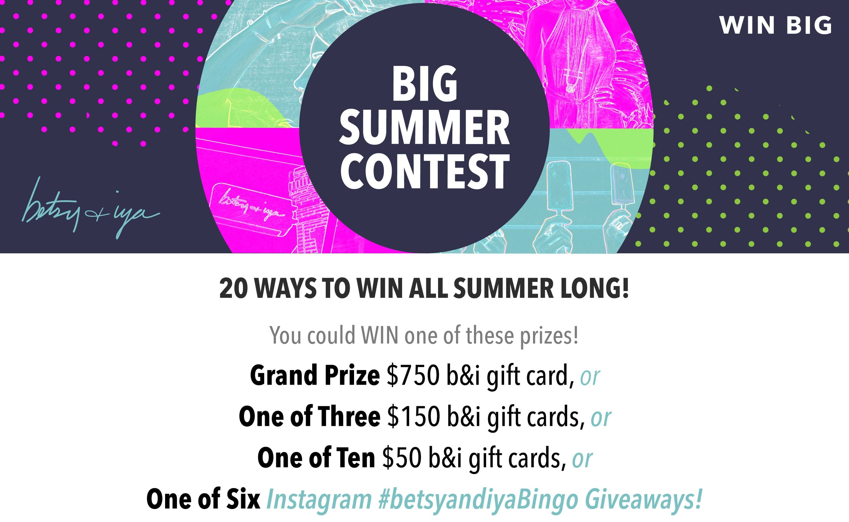 Win Big During our Summer Contest