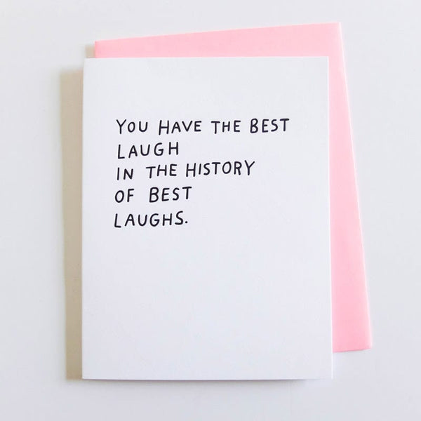 ASHKAHN You have the best laugh in the history of laughs love card