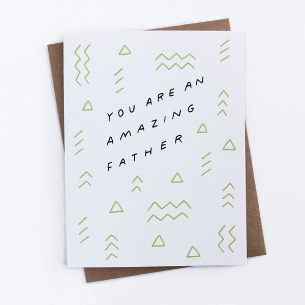 Worthwhile Paper You are an amazing father card