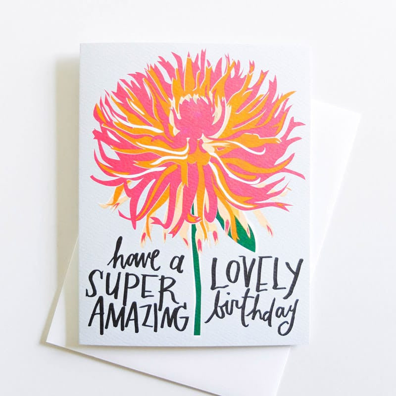 """Have a Lovely Birthday"" Dahlia Card"