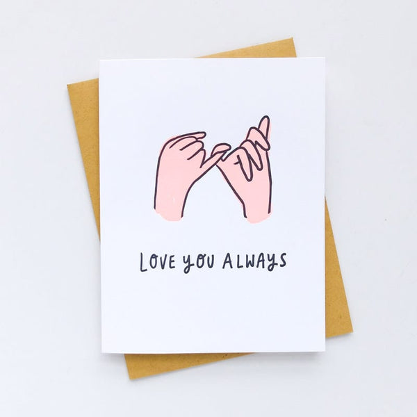 Love You Always Pinky Promise Card