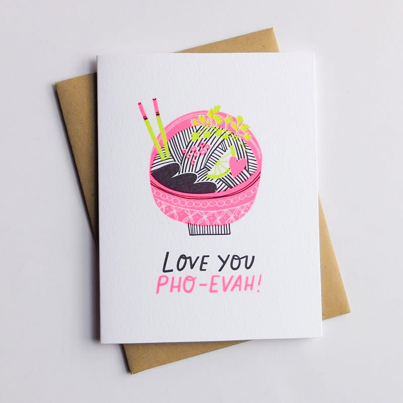 """Love You PHO-EVAH"" Card"