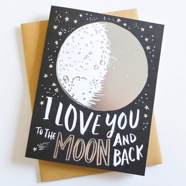 I love you to the moon and back Card by Hello Lucky