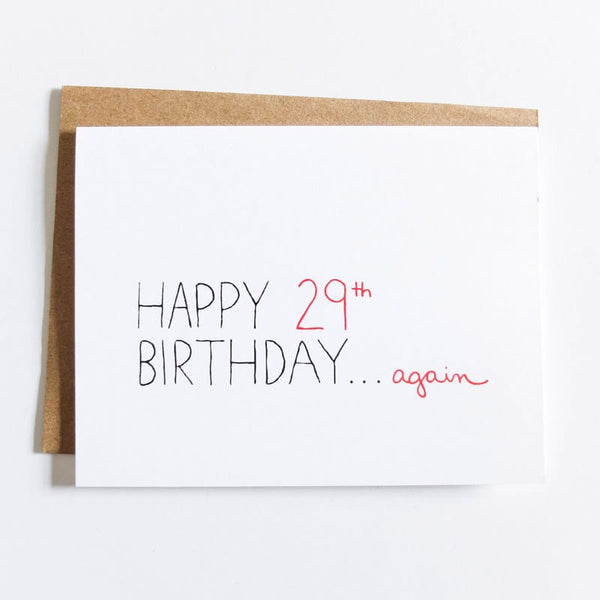 "Julie Ann Art ""Happy 29th Birthday Again"" Card"